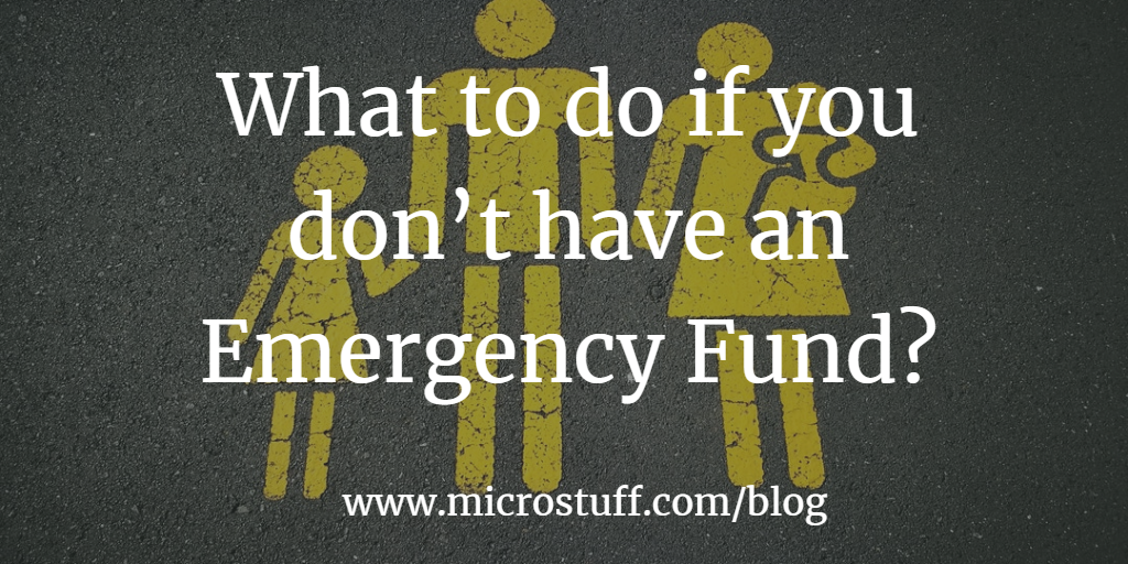What to do if you don't have an emergency fund?