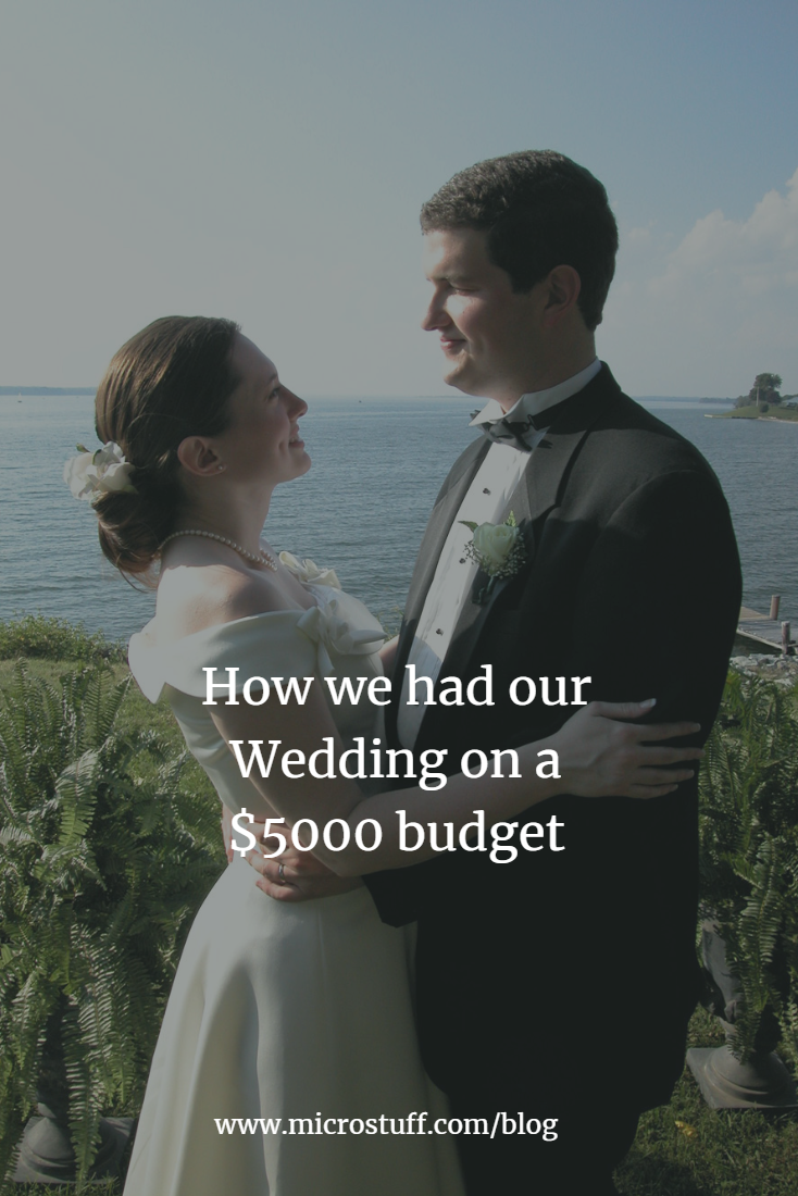 How we had our Wedding on a $5000 budget