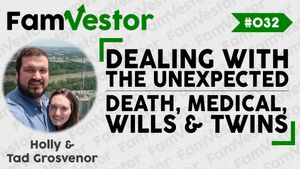 032 | Dealing with the Unexpected: Death, Medical, Wills & Twins