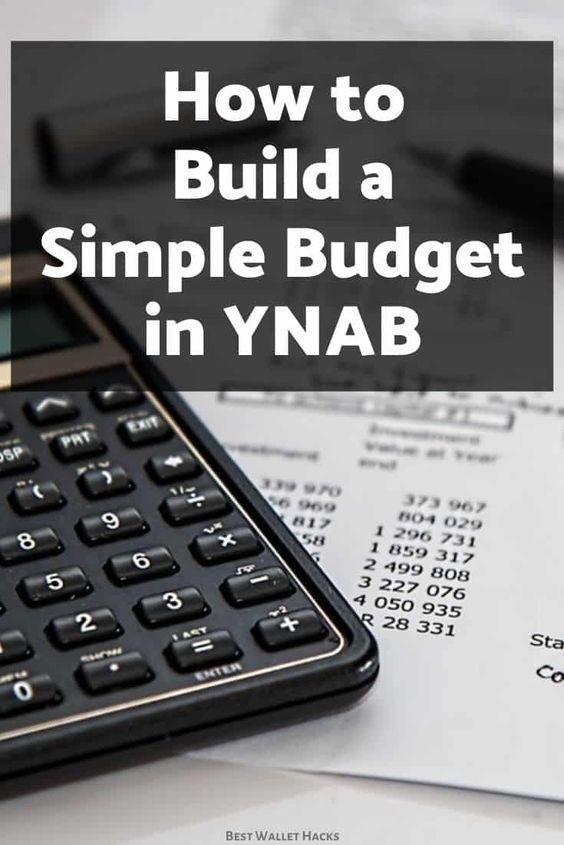 How to Build a Simple YNAB budget - Wallethacks.com
